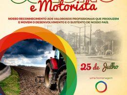 25 DE JULHO | Administração Municipal parabeniza COLONOS E MOTORISTAS.