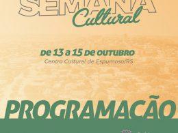 3ª Semana Cultural de Espumoso vai ocorrer em outubro